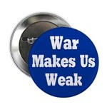 Blue War Makes Us Weak Button