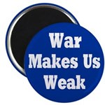 100 War Makes Us Weak Blue Magnets