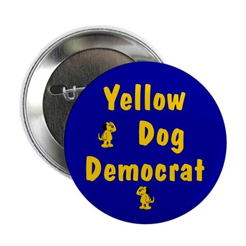 Yellow Dog Democrat 2.25 Buttons 100 pack Liberal 2.25 Button 100 pack by CafePress