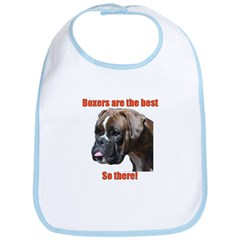 Boxers are the best Bib
