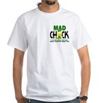Mad Chick 1 Cerebral Palsy White T-Shirt