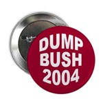 Dump Bush 2004 (Anti-Bush Pin Button)