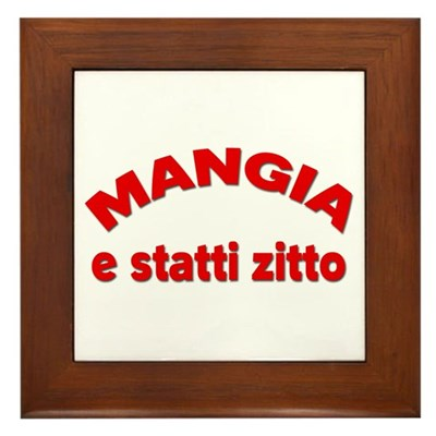 Mangia E Statti Zitto Kitchen Sign