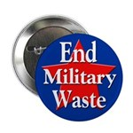 10 End Military Waste Political Buttons