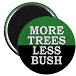 More Trees, Less Bush Magnet (10 pack)