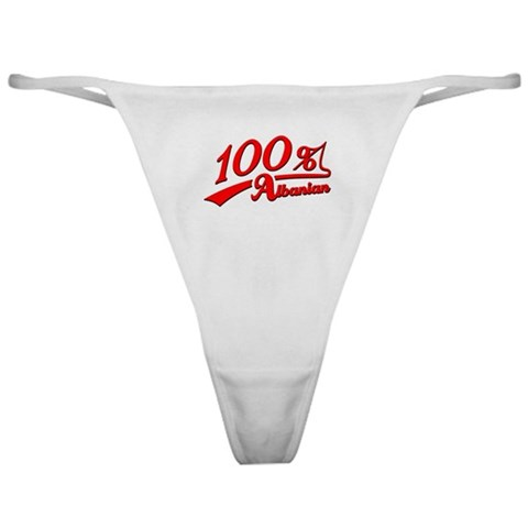 100 Albanian  Albania Classic Thong by CafePress