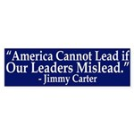 Jimmy Carter Quote (Bumper Sticker)