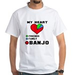 My Heart Friends Family and Banjo White T-Shirt