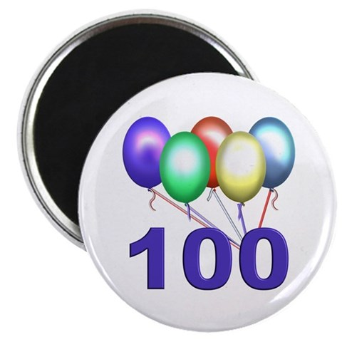 100  Birthdays 2.25 Magnet 10 pack by CafePress