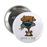 "Gimmie A Hug! 2.25"" Button (100 pack)"