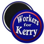 Workers for Kerry Magnet
