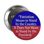 What Patriotism Means Button (10 pack)