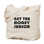 Get The Honey, Junior Tote Bag