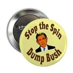 Stop the Spin Dump Bush Button