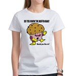 The Muffin Man Women's T-Shirt