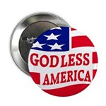 "Godless America 2.25"" Button (100 pack)"