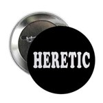 "Heretic 2.25"" Button (100 pack)"