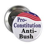 Pro-Constitution, Anti-Bush Button