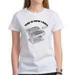 How I Roll Pasta Women's T-Shirt