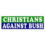 Christians Against Bush (bumper sticker)