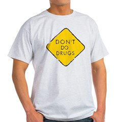 Don't Do Drugs Ash Grey T-Shirt
