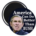 America Can Do Better than Bush Magnet