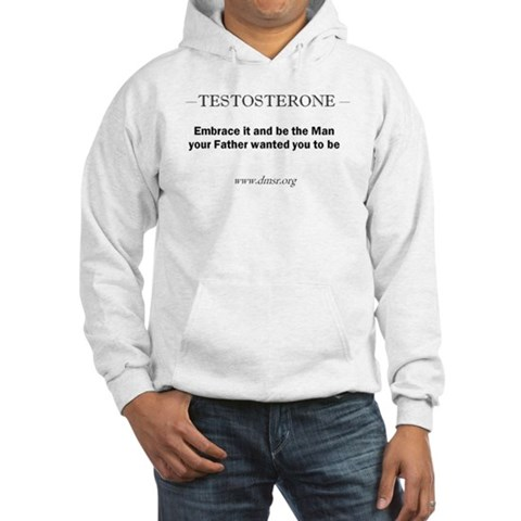 Testosterone  Testosterone Hooded Sweatshirt by CafePress