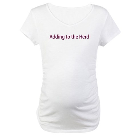 Adding to the Herd  Baby Maternity T-Shirt by CafePress