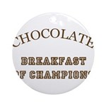 Breakfast Champions Chocolate Ornament