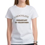 Breakfast Champions Chocolate Women's T-Shirt