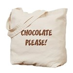 Chocolate Please Tote Bag