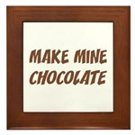Make Mine Chocolate Plaque