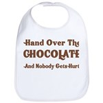 Hand Over The Chocolate Bib