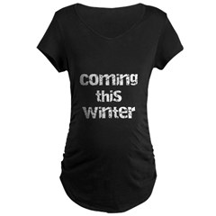 Coming this Winter Maternity Dark T-Shirt