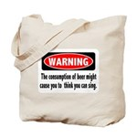 Beer Warning Tote Bag