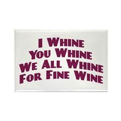 Whine For Wine Magnet