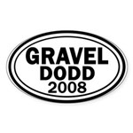 Gravel-Dodd 2008 Oval Bumper Sticker