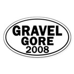 Gravel-Gore 2008 Oval Bumper Sticker