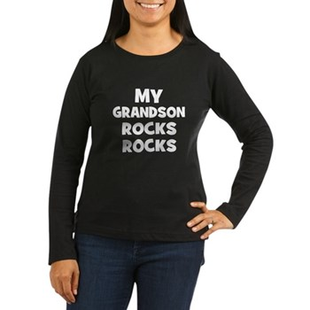 My Grandson Rocks Women's Long Sleeve Dark T-Shirt