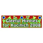 Gleeful Hippies for Kucinich bumper sticker