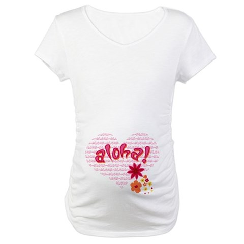 Aloha  Cool Maternity T-Shirt by CafePress