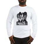 The Bark Stops Here Long Sleeve T-Shirt