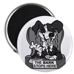 The Bark Stops Here Magnet