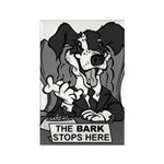 The Bark Stops Here Rectangle Magnet