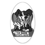 The Bark Stops Here Sticker (Oval)