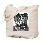 The Bark Stops Here Tote Bag