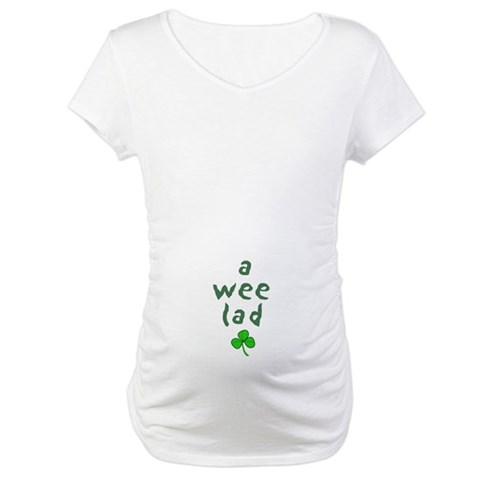 a wee lad  Irish Maternity T-Shirt by CafePress