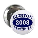 Clinton President 2008 Button