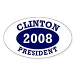 Clinton President 2008 Oval Sticker