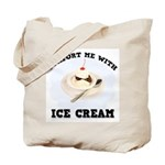 Comfort Ice Cream Tote Bag